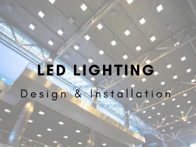 LED Lighting Solutions Design & Installation Services