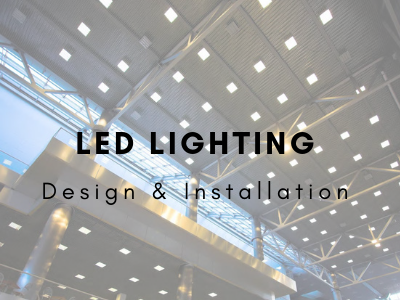 LED Lighting Solutions Design & Installation Services